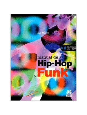 Manual de Hip Hop y Funk