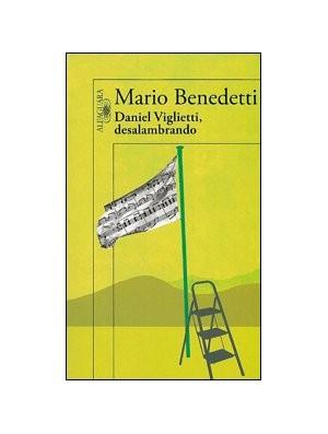 Daniel Viglietti, desalambrando