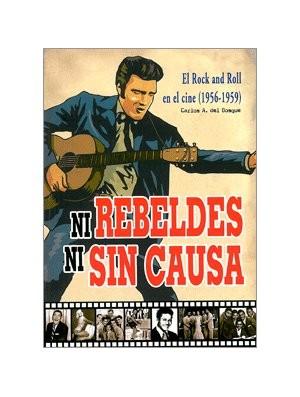 Ni rebeldes ni sin causa