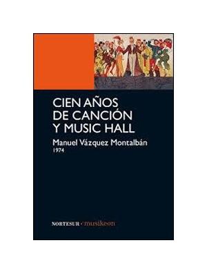 Cien años de canción y music-hall