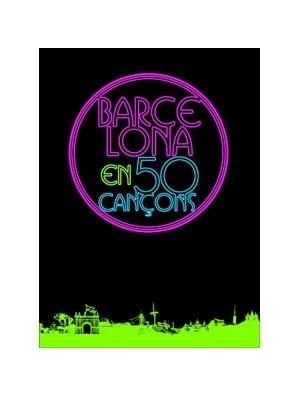 Barcelona en 50 canciones