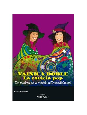 Vainica Doble, la caricia pop