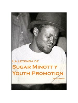 La leyenda de Sugar Minott y Youth Promotion