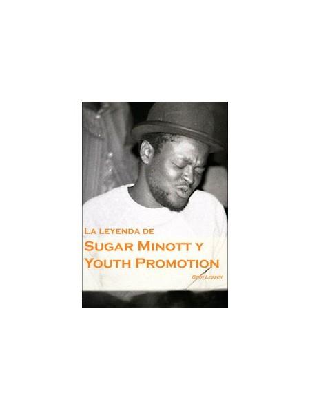 La leyenda de Sugar Minott y Youth Promotion