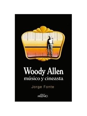 Woody Allen músico y cineasta