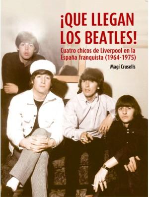 ¡Qué llegan los Beatles!