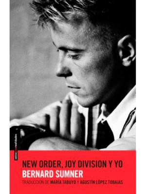 New Order, Joy Division y yo