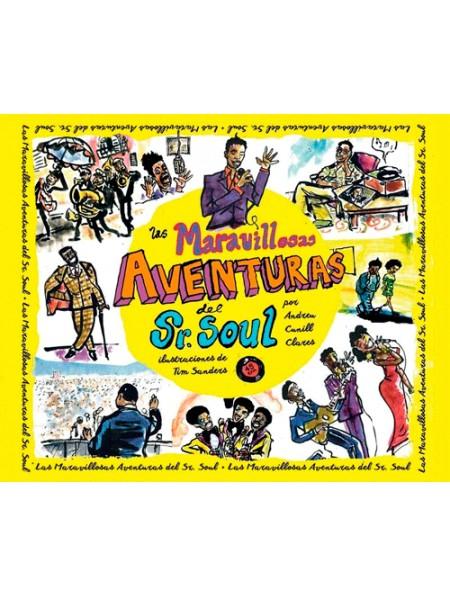 Las maravillosas aventuras del Sr. Soul