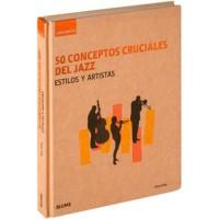 50 conceptos cruciales del jazz