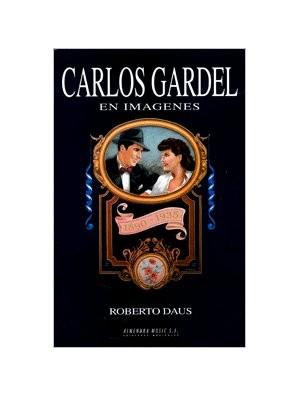 Carlos Gardel en imágenes