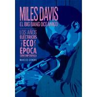 Miles Davis, el Big Bang oceánico
