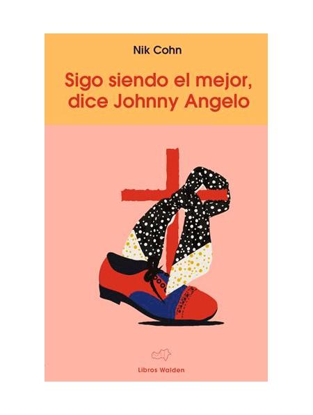 Sigo siendo el mejor, dice Johnny Angelo