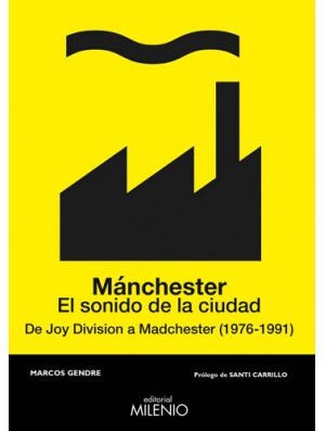 Manchester. El sonido de la ciudad