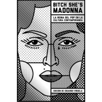 Bitch She's Madonna