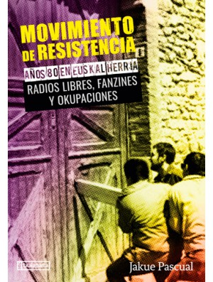 Movimiento de resistencia (Vol. 2)