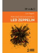 Por qué escuchamos a Led Zeppelin
