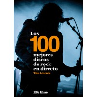 Los 100 mejores discos del rock en directo