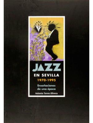 Jazz en Sevilla (1970-1995)