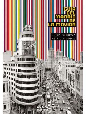 Guía del Madrid de la Movida