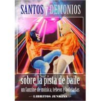 Santos y Demonios sobre la pista de baile