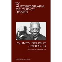 """Q"" Autobiografía de Quincy Jones"