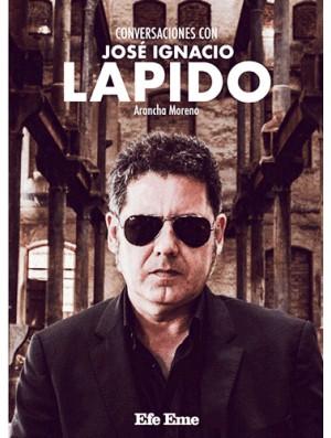 Conversaciones con José Ignacio Lapido
