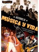 Historias de música y vida