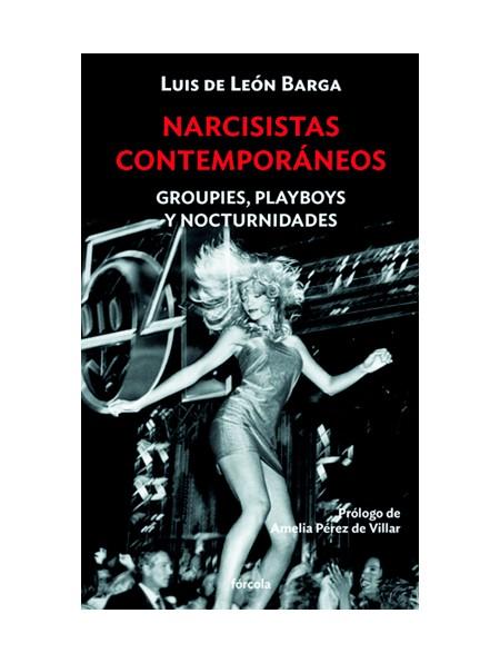 Narcisistas contemporáneos