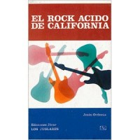 El rock ácido de California