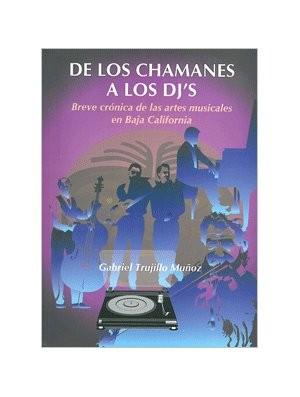 De los chamanes a los DJ